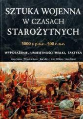Okładka książki Sztuka wojenna w czasach starożytnych 3000 r. p.n.e.-500 r. n.e.