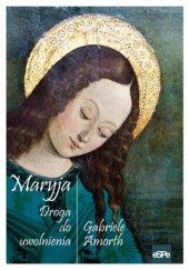 Okładka książki Maryja. Droga do uwolnienia.