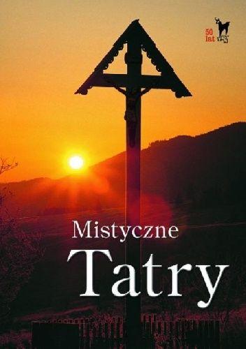 Okładka książki Mistyczne Tatry Zbigniew Pytel