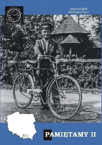 Okładka książki Pamiętamy II Marian Cieślik,Bartłomiej Dyrcz