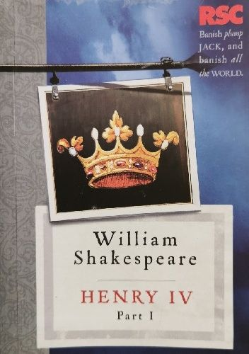 Okładka książki Henry IV, Part I (The RSC Shakespeare) Jonathan Bate,Eric Rasmussen,William Shakespeare
