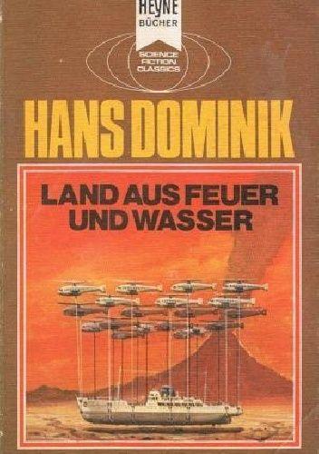 Okładka książki Land aus Feuer und Wasser Hans Dominik