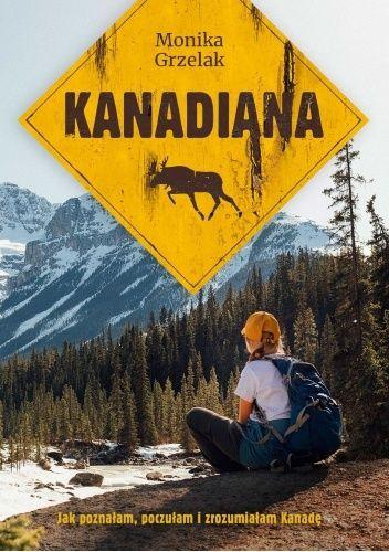 Okładka książki Kanadiana Monika Grzelak