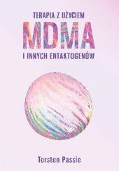 Okładka książki Terapia z użyciem MDMA i innych entaktogenów Torsten Passie
