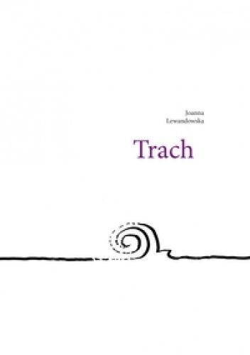 Okładka książki Trach Joanna Lewandowska