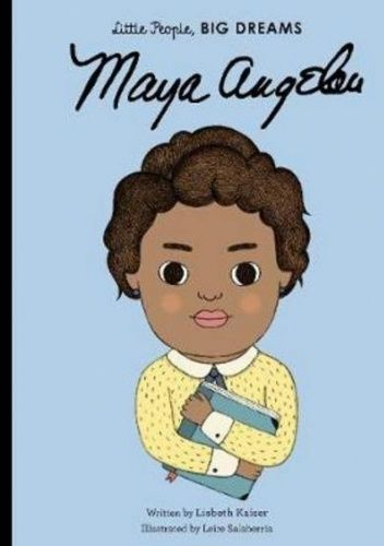 Okładka książki Maya Angelou Lisbeth Kaiser