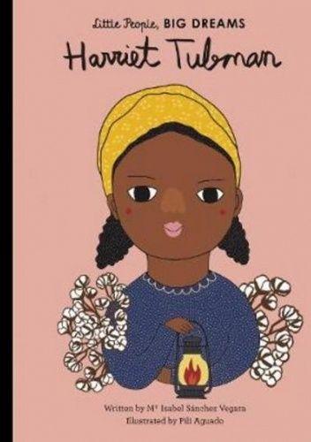 Okładka książki Harriet Tubman Maria Isabel Sanchez Vegara