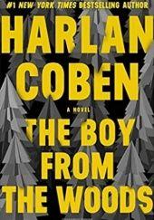 Okładka książki The Boy from the Woods Harlan Coben