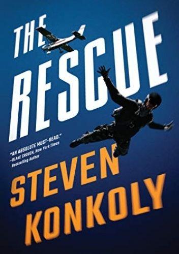 Okładka książki The Rescue Steven Konkoly