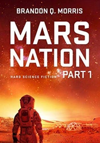 Okładka książki Mars Nation 1 Brandon Q. Morris