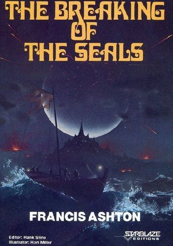 Okładka książki The Breaking of the Seals Francis Leslie Ashton