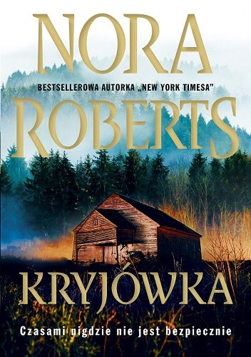Okładka książki Kryjówka Nora Roberts