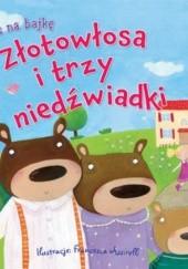 Okładka książki Złotowłosa i trzy niedźwiadki