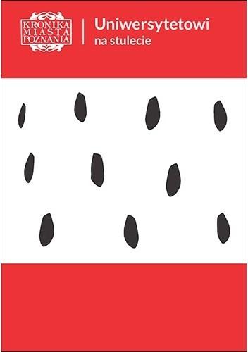 Okładka książki Uniwersytetowi na stulecie KMP 1/2019 praca zbiorowa