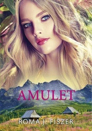 Okładka książki Amulet Roma J. Fiszer