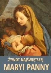 Okładka książki Żywot Najświętszej Maryi Panny Walenty Załuski