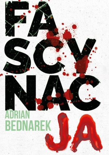 Okładka książki Fascynacja Adrian Bednarek