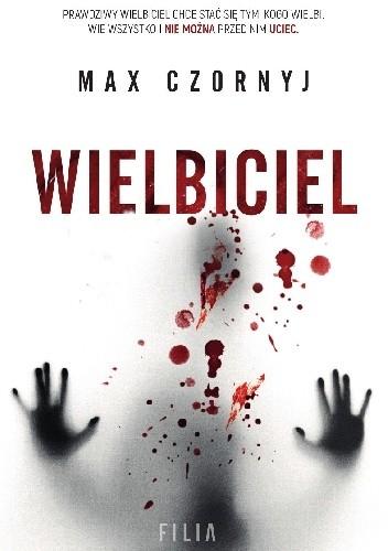 Okładka książki Wielbiciel Max Czornyj