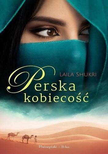Okładka książki Perska kobiecość Laila Shukri
