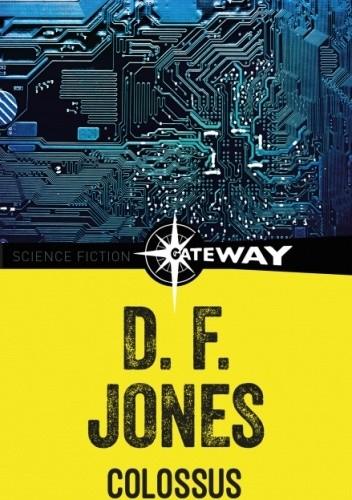 Okładka książki Colossus Dennis Feltham Jones
