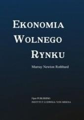 Okładka książki Ekonomia wolnego rynku