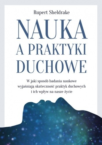 Okładka książki Nauka a praktyki duchowe Rupert Sheldrake