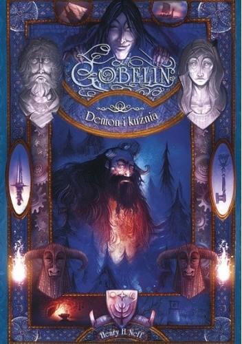 Okładka książki Gobelin. Demon i kuźnia Henry H. Neff