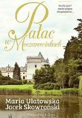 Okładka książki Pałac w Moczarowiskach