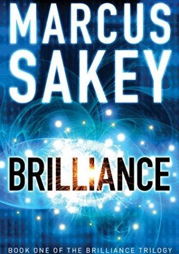Okładka książki Brilliance Marcus Sakey