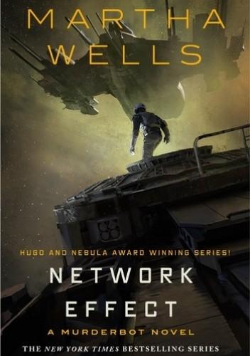 Okładka książki Network Effect Martha Wells