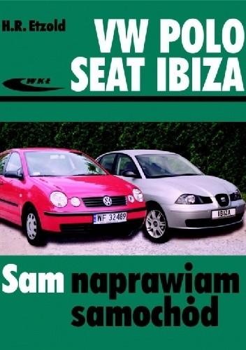 Okładka książki Volkswagen Polo, Seat Ibiza Hans-Rüdiger Etzold