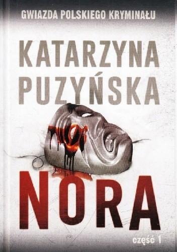 Okładka książki Nora cz. 1 Katarzyna Puzyńska