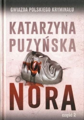 Okładka książki Nora cz. 2 Katarzyna Puzyńska