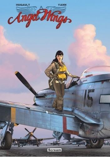 Okładka książki Angel Wings - t. 2 Romain Hugault,Yann le Pennetier