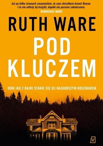 Okładka książki Pod kluczem Ruth Ware