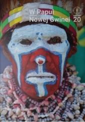 Okładka książki W Papui Nowej Gwinei. Wystawa fotografii i darów Elżbiety Dzikowskiej