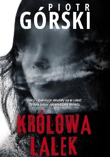 Okładka książki Królowa lalek Piotr Górski
