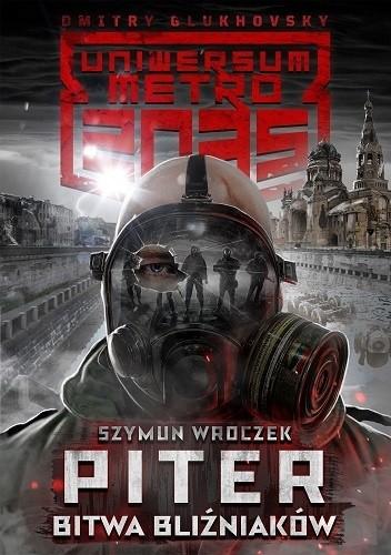 Okładka książki Piter. Bitwa bliźniaków Szymun Wroczek