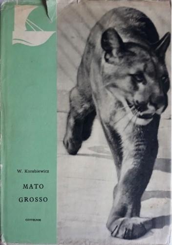 Okładka książki Mato Grosso Wacław Korabiewicz