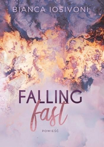 Okładka książki Falling fast Bianca Iosivoni