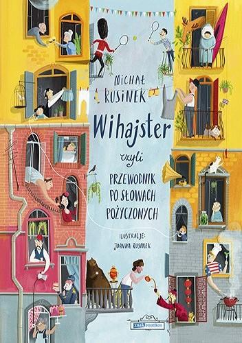 Okładka książki Wihajster, czyli przewodnik po słowach pożyczonych Michał Rusinek