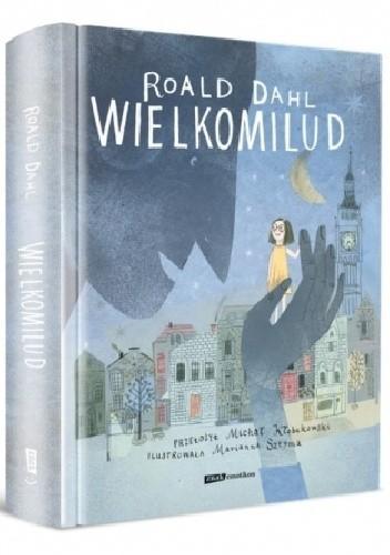 Okładka książki Wielkomilud Roald Dahl,Marianna Sztyma