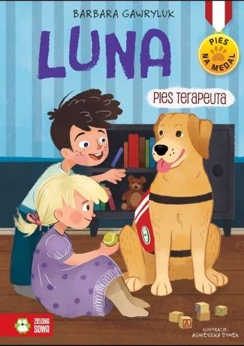 Okładka książki Luna. Pies terapeuta Agnieszka Dymek,Barbara Gawryluk