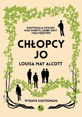 Okładka książki Chłopcy Jo. Wydanie ilustrowane Louisa May Alcott