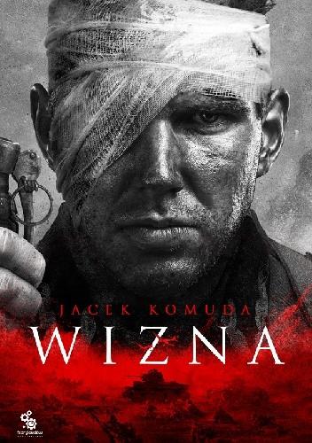 Okładka książki Wizna Jacek Komuda