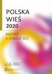 Okładka książki Polska wieś 2020. Raport o stanie wsi