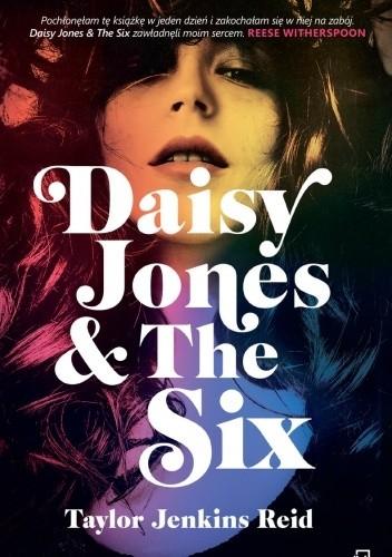 Okładka książki Daisy Jones & The Six Taylor Jenkins Reid
