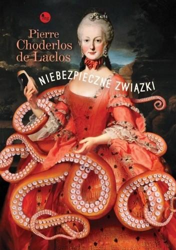 Okładka książki Niebezpieczne związki Pierre Choderlos de Laclos