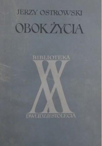 Okładka książki Obok życia Jerzy Ostrowski