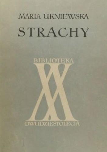 Okładka książki Strachy Maria Ukniewska